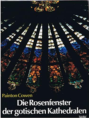 9783451186295: Die Rosenfenster der gotischen Kathedralen