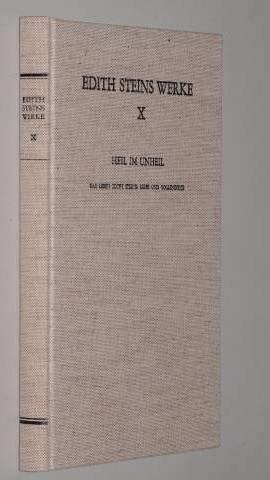 9783451188541: Heil im Unheil. Das Leben Edith Steins: Reife und Vollendung, Bd X