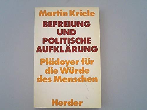Befreiung und politische Aufklärung : Plädoyer für d. Würde d. Menschen.
