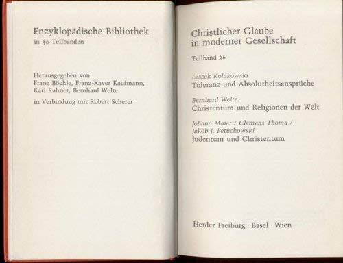 9783451192265: Toleranz und Absolutheitsanspruch / Christentum und Religionen der Welt / Judentum und Christentum. (Bd. 26)