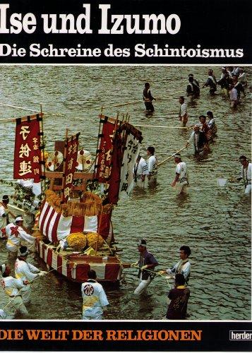 Die Welt der Religionen, Bd. 6: Ise: Taryo Obayashi