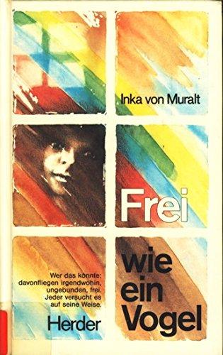9783451198298: Frei wie ein Vogel (German Edition)