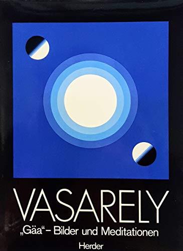 """Gäa"""". Bilder und Meditationen.: Vasarely, Victor:"""