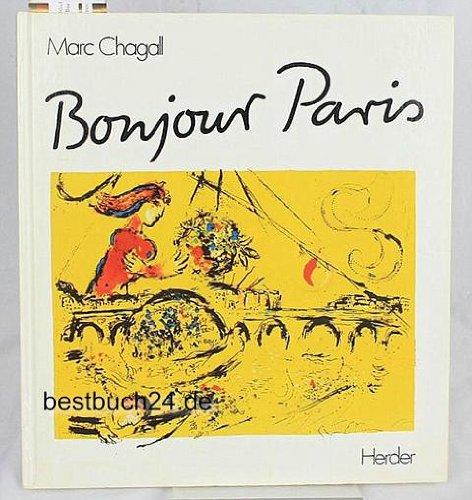 Bonjour Paris: 23 Lithographien: Chagall, Marc