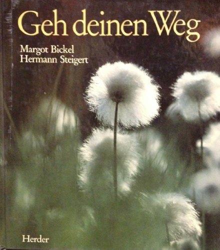 Geh deinen Weg: Margot Bickel, Hermann
