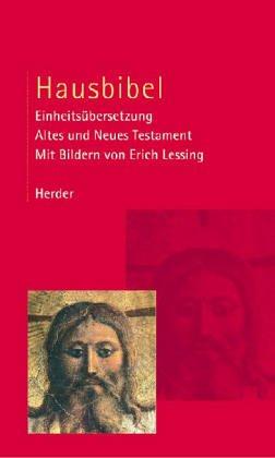 9783451199974: Hausbibel - Altes und Neues Testament. Einheitsübersetzung. Illustrierte Ausgabe mit Fotos