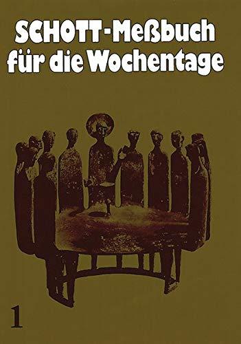 9783451201615: Schott Meßbuch Wochentage 1 Kst