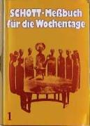 9783451201714: Schott-Meßbuch für die Wochentage (Der große Wochentags-Schott), Tl.1, Advent bis 13. Woche im Jahreskreis (schwarz)