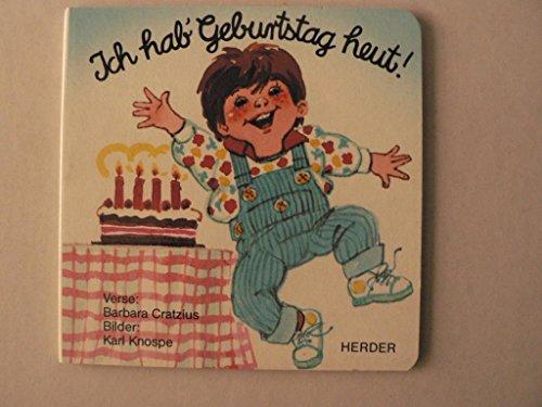 9783451209864: Ich hab' Geburtstag heut!. Mein Geburtstagsbüchlein