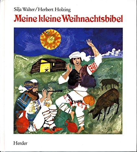 9783451210402: Meine kleine Weihnachtsbibel - ZVAB - Silja Walter ...