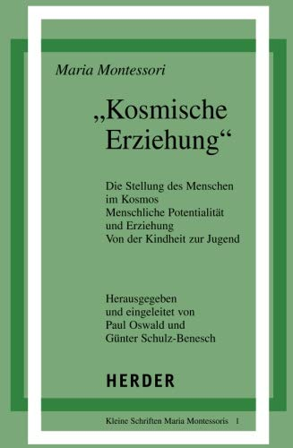 Kosmische Erziehung (German Edition) (9783451212338) by Maria Montessori