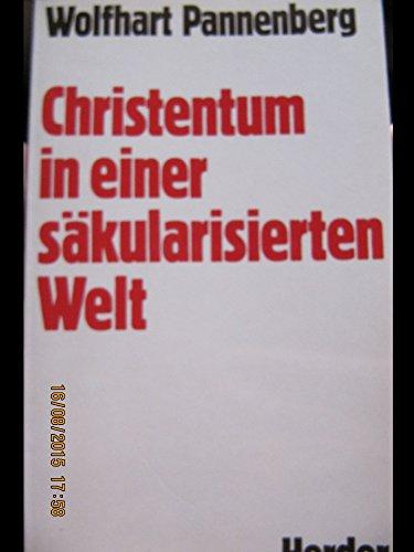 9783451212444: Christentum in einer säkularisierten Welt