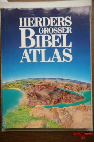 Herders grosser Bibel-Atlas. hrsg. von James B.: Küchler, Max und