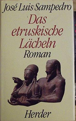 9783451213458: Das etruskische Lächeln. Roman