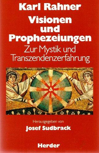9783451214622: Visionen und Prophezeiungen. Zur Mystik und Transzendenzerfahrung