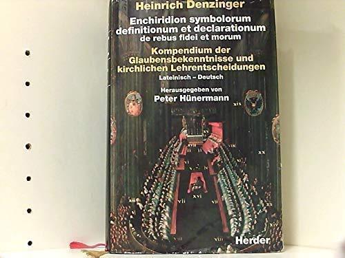 9783451224423: Kompendium der Glaubensbekenntnisse und kirchlichen Lehrentscheidungen. Lateinisch - Deutsch.