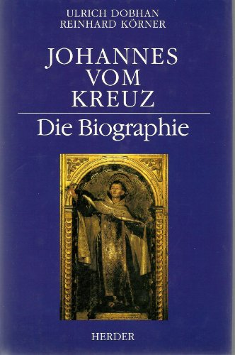 9783451224430: Johannes vom Kreuz: Die Biographie (German Edition)