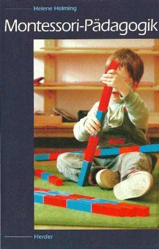 9783451226274: Montessori-P�dagogik. Ein moderner Bildungsweg in konkreter Darstellung
