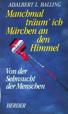 Herder Bücherei, Manchmal träum' ich Märchen an den Himmel
