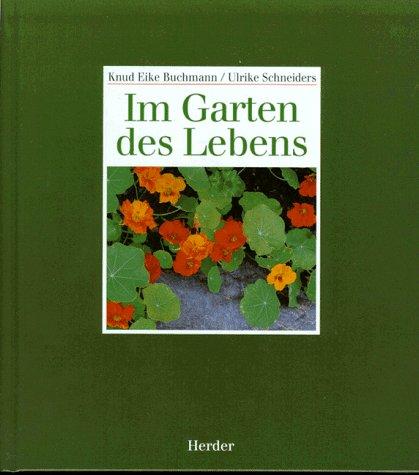 9783451231766: Im Garten des Lebens.