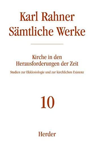 9783451237102: Sämtliche Werke 10. Kirche in den Herausforderungen der Zeit: Studien zur Ekklesiologie und zur kirchlichen Existenz: Bd. 10