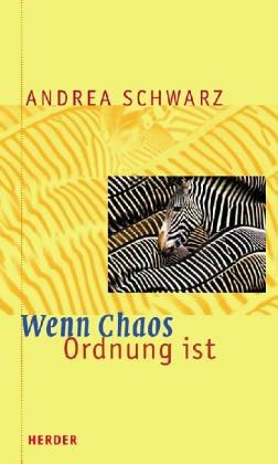 9783451263446: Wenn Chaos Ordnung ist