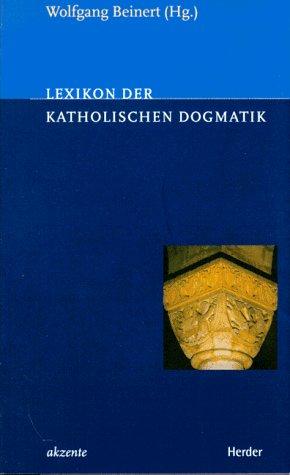 9783451263781: Lexikon der katholischen Dogmatik.
