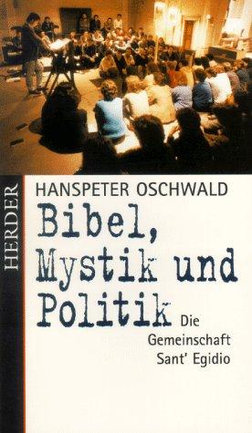 9783451264948: Bibel, Mystik und Politik. Die Gemeinschaft Sant' Egidio