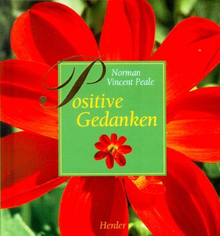 Positive Gedanken. (9783451265655) by Norman Vincent Peale; Klaus Ender