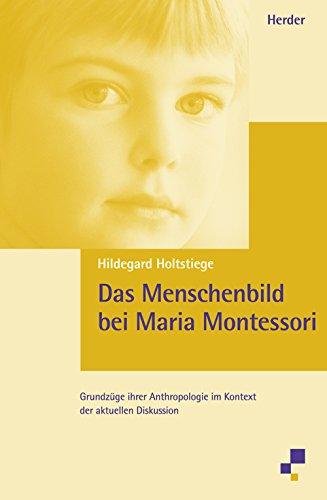 9783451266195: Das Menschenbild bei Maria Montessori.