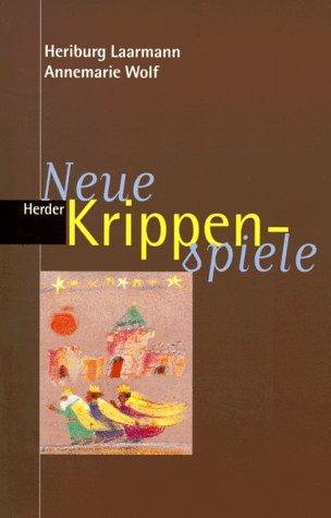 9783451266515: Neue Krippenspiele.