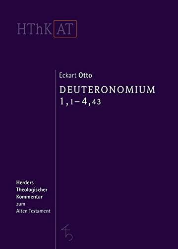 Deuteronomium 1-11: Erster Teilband: 1,1-4,43 (Hardback): Eckart Otto