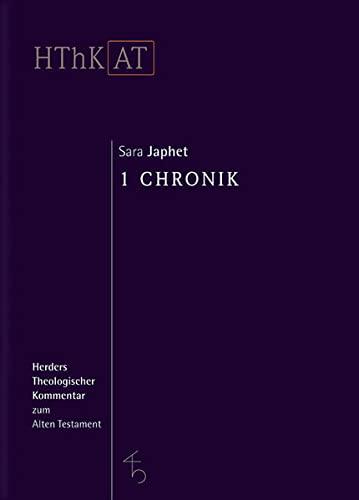 Herders theologischer Kommentar zum Alten Testament. 1 Chronik: Sara Japhet