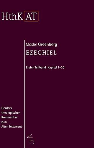 Ezechiel 1 - 20: Moshe Greenberg