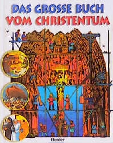 9783451268908: Das große Buch vom Christentum. ( Ab 8 J.)