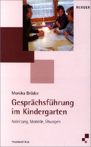 9783451268922: Gesprächsführung im Kindergarten. Anleitung, Modelle, Übungen.