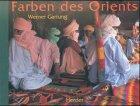 9783451271694: Farben des Orients