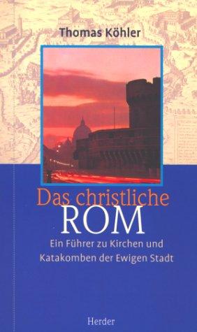 9783451272387: Das christliche Rom