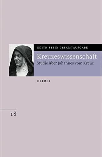 Gesamtausgabe. Kreuzeswissenschaft: Edith Stein