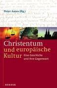 9783451275555: Christentum und europäische Kultur.