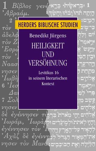 Heiligkeit und Versöhnung: Benedikt Jürgens
