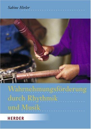 9783451277238: Wahrnehmungsf�rderung durch Rhythmik und Musik