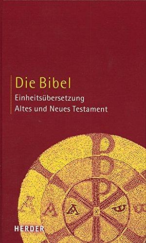 9783451280009: Die Bibel: Altes und Neues Testament. Einheitsübersetzung