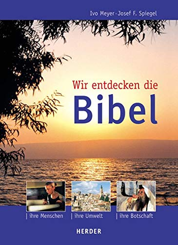 9783451282430: Wir entdecken die Bibel.