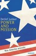 9783451282515: Power and Mission: Was Amerika Antreibt