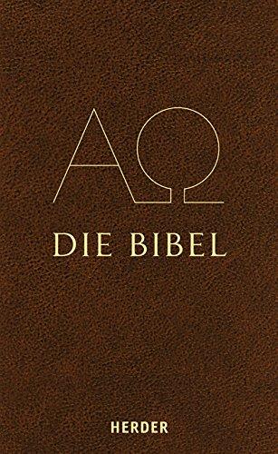 9783451284120: Die Bibel: Heilige Schrift des Alten und Neuen Bundes