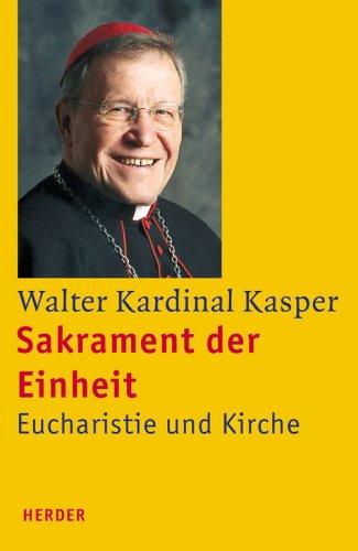 Sakrament der Einheit (9783451285684) by Walter Kardinal Kasper