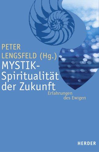 9783451285738: Mystik - Spiritualität der Zukunft: Erfahrung des Ewigen
