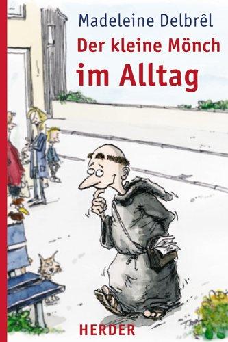 9783451286032: Der kleine Mönch im Alltag