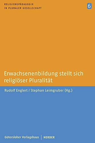 9783451286179: Erwachsenenbildung stellt sich religioser Pluralitat